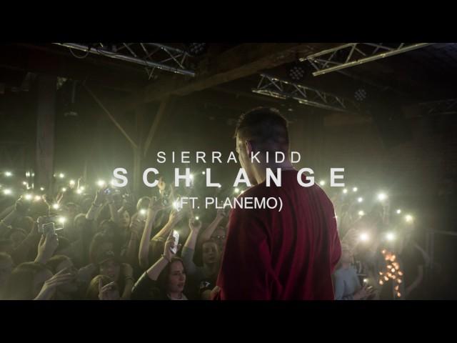 SIERRA KIDD - SCHLANGE (ft. PLANEMO)