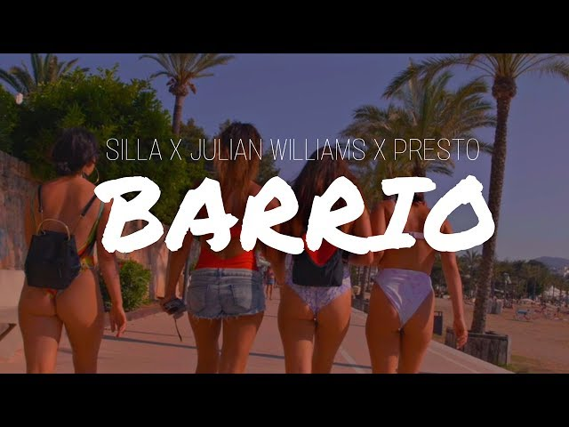Silla, Presto, Julian Williams - Barrio