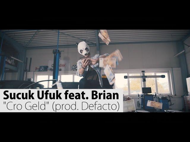 Sucuk Ufuk feat. Brian - Cro Geld (prod. Defacto) | rap.de-Videopremiere