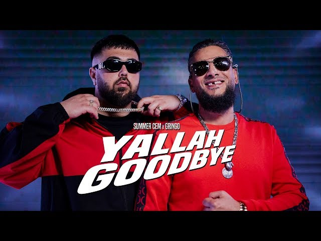 Summer Cem, Gringo - Yallah Goodbye