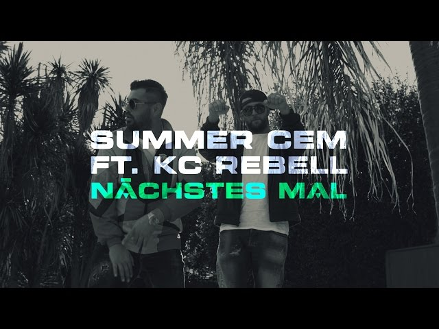 Summer Cem, KC Rebell - Nächstes Mal