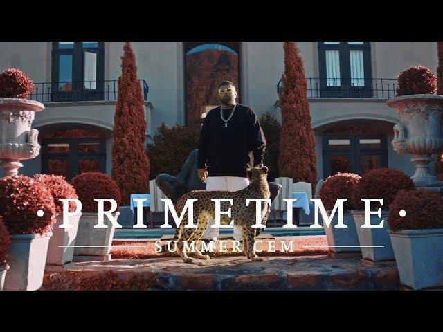 Summer Cem - Primetime