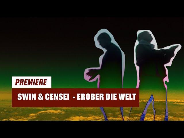 SWIN, Censei - Erober die Welt