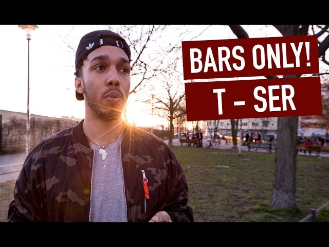 T-Ser - Bars Only! | Mask Off