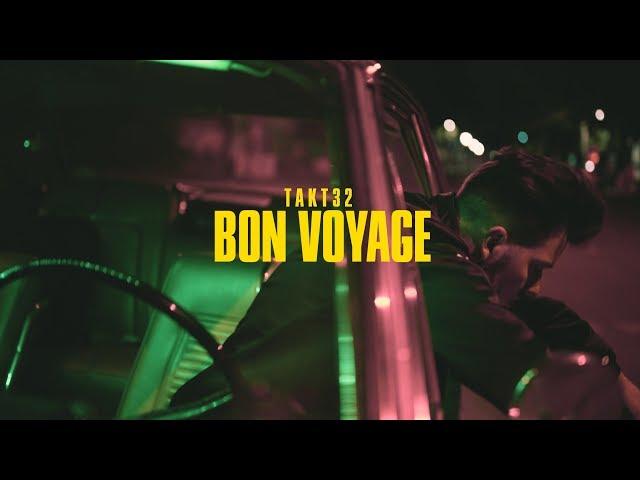 Takt32 - Bon Voyage