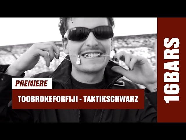 Toobrokeforfiji - Taktikschwarz