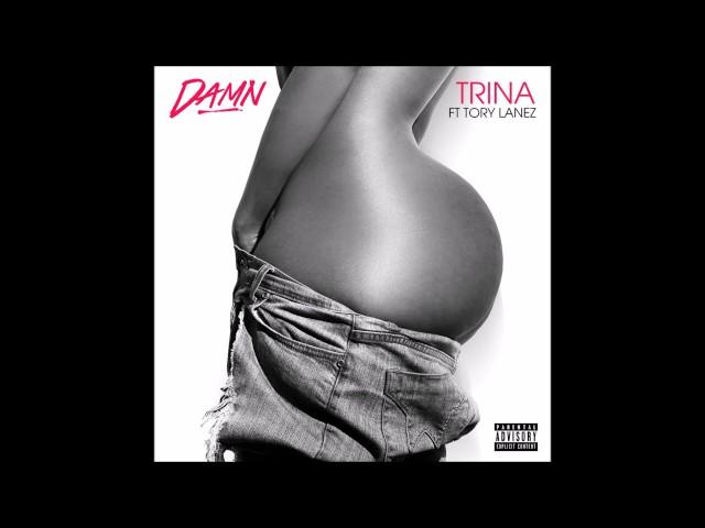 Trina - Damn (feat. Tory Lanez) (Audio)