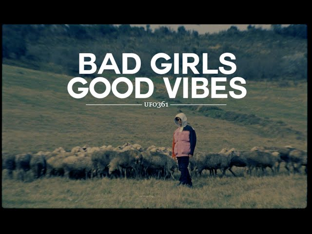 Ufo361 - Bad Girls, Good Vibes