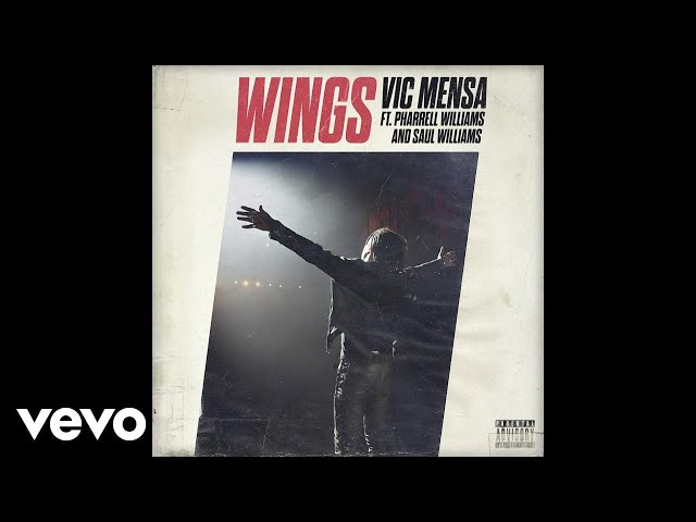 Vic Mensa - Wings (Audio) ft. Pharrell Williams, Saul Williams
