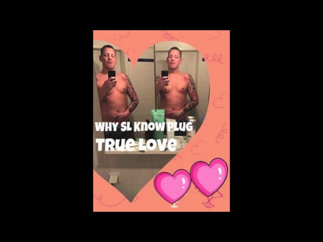 Why SL Know Plug - True Love