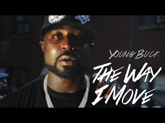 Young Buck - The Way I Move